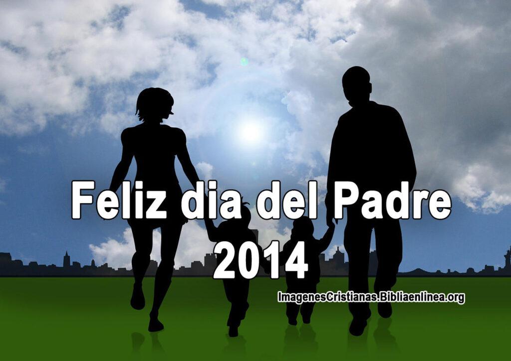 Mejores Frases Cristianas para el dia del Padre 2014